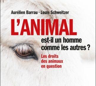 L'animal est-il un homme comme les autres?