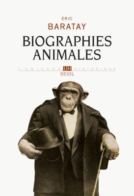 Eric Baratay, biographies animales