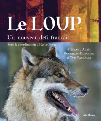 Le loup un nouveau défi français