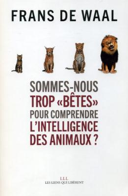 """Frans de Wall, Sommes-nous trop """"bêtes"""" pour comprendre l'intelligence des animaux?"""