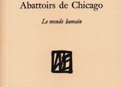 Abattoirs de Chicago Le monde humain de Jacques Damade