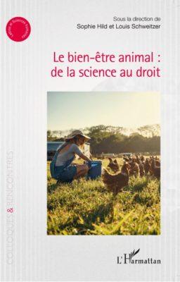 Le Bien-être animal : de la science au droit, aux éditions L'Harmattan